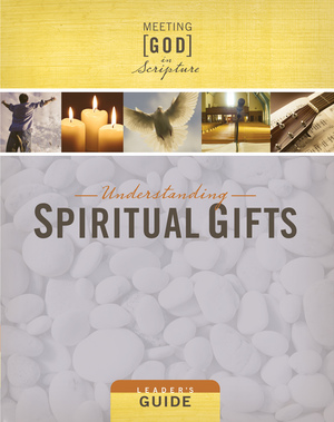 Understanding Spiritual Gifts Leader's Guide