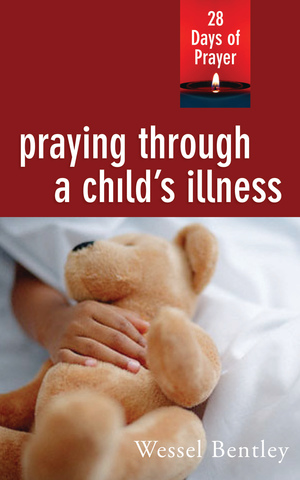 Praying through a Child's Illness