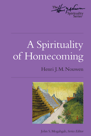 A Spirituality of Homecoming