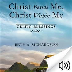 Christ Beside Me, Christ Within Me Audio Book