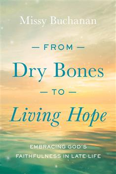 From Dry Bones to Living Hope