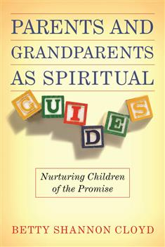 Parents and Grandparents as Spiritual Guides