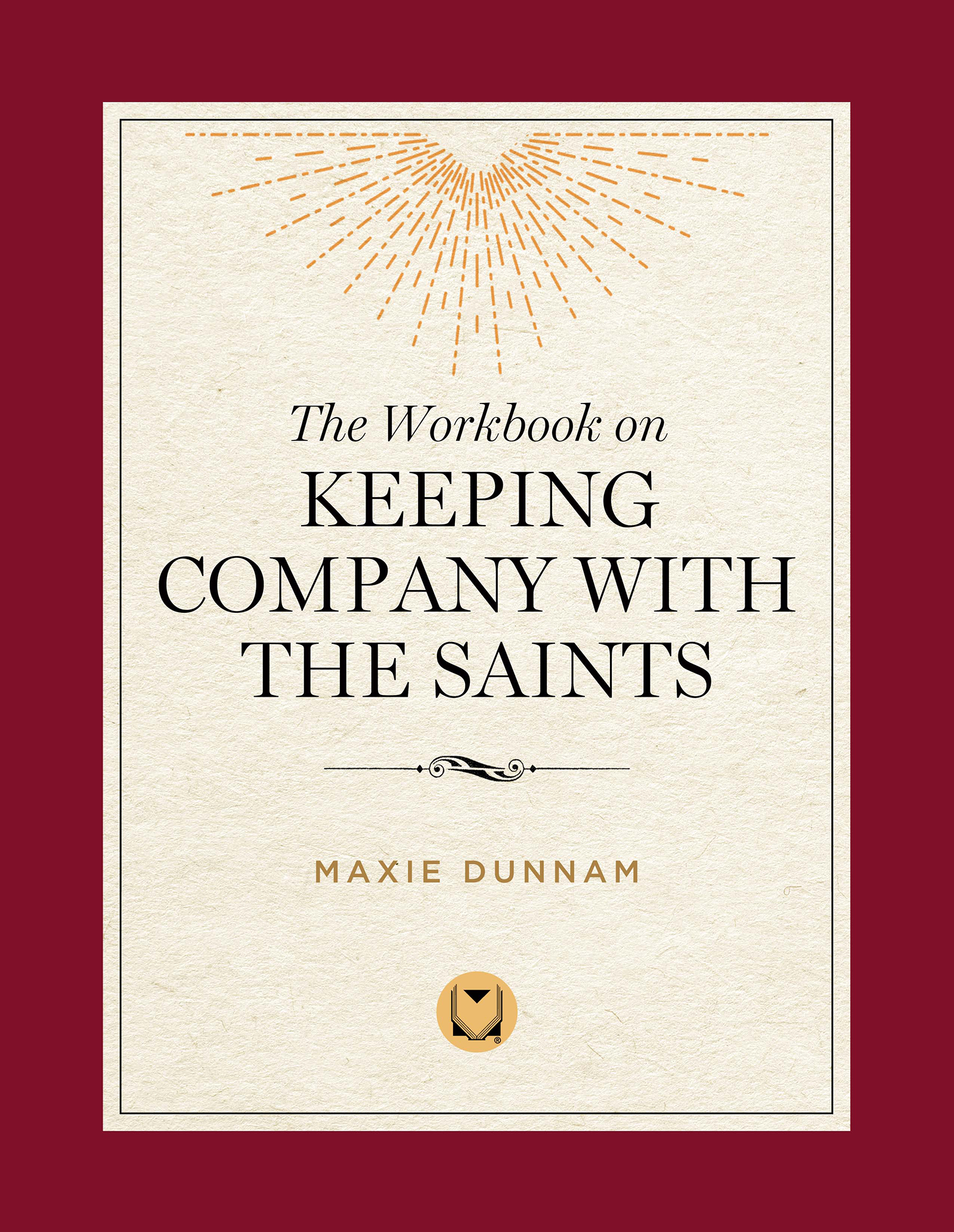 The Workbook on Keeping Company with the Saints