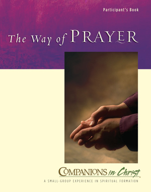 The Way of Prayer Participant's Book
