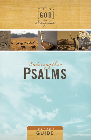 Entering the Psalms, Leader's Guide