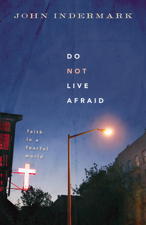 Do Not Live Afraid