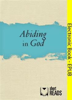Abiding in God