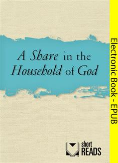 A Share in the Household of God