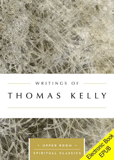 Writings of Thomas Kelly