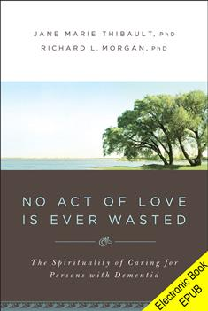 No Act of Love Is Ever Wasted