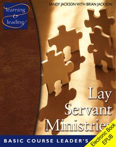 Lay Servant Ministries Basic Course Leader's Guide