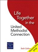 Life Together in the United Methodist Connection