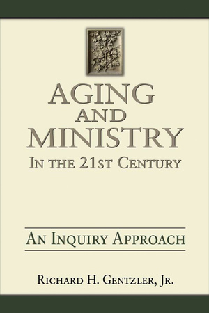 Aging and Ministry in the 21st Century