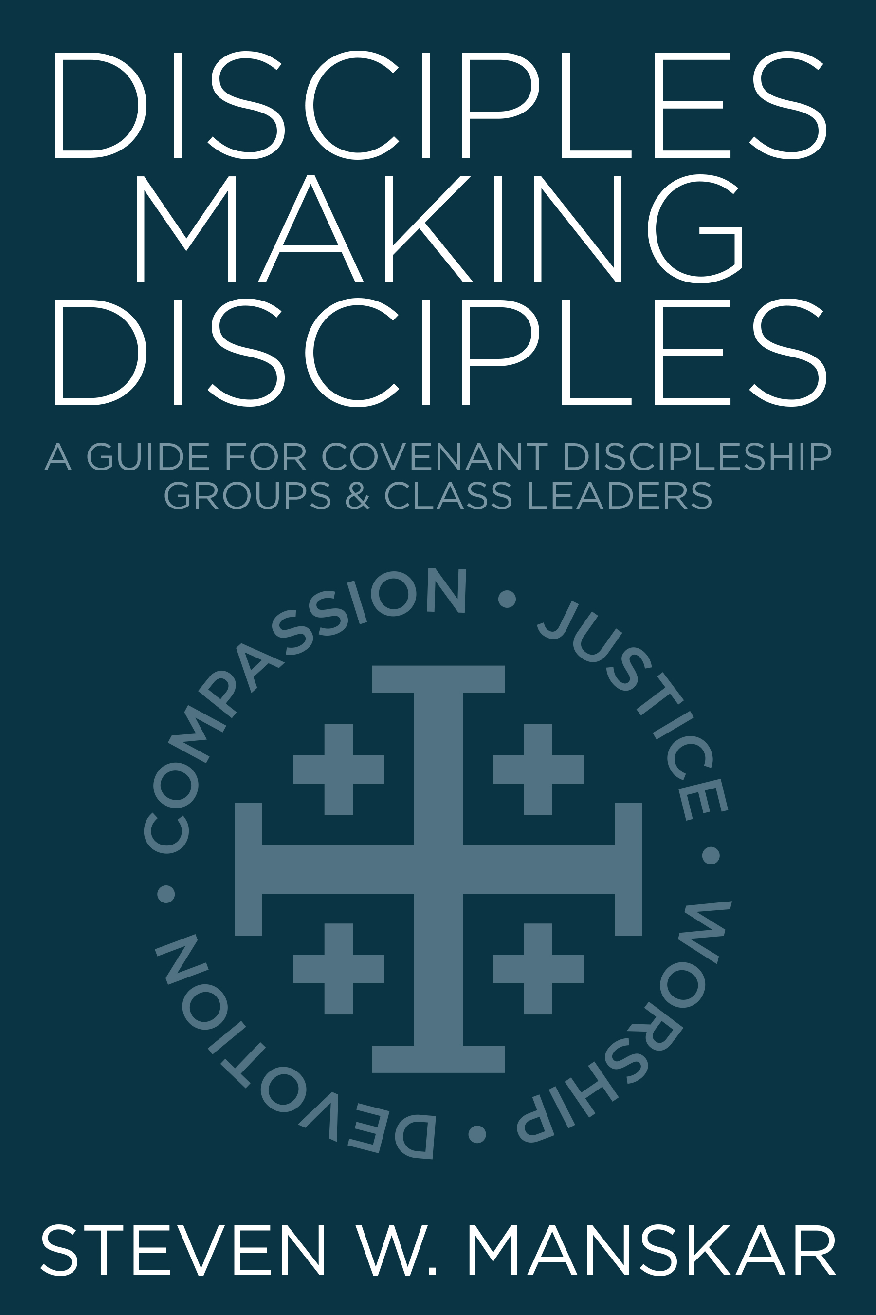 Disciples Making Disciples