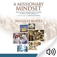 A Missionary Mindset Audio Book