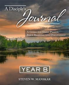 A Disciple's Journal Year B