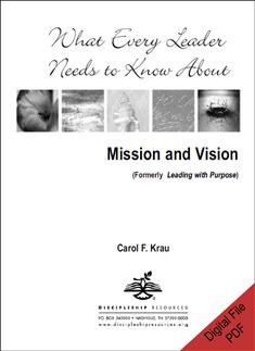 What Every Leader Needs to Know about Mission and Vision