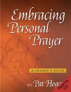 Embracing Personal Prayer