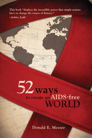 52 Ways to Create an AIDS-Free World