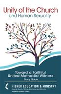 Unity of the Church and Human Sexuality Study Guide