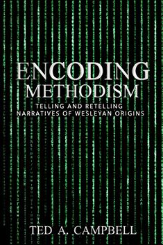 Encoding Methodism