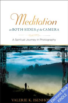 Meditation on Both Sides of the Camera