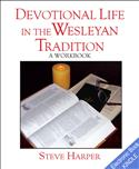Devotional Life in the Wesleyan Tradition
