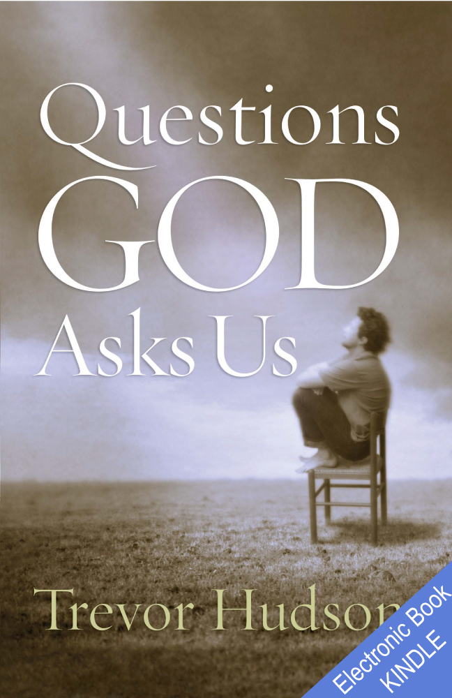 Questions God Asks Us