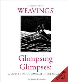 Glimpsing Glimpses: A Quest for Communal Discernment