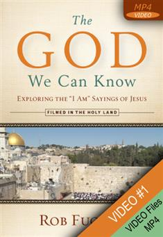 "The God We Can Know Session 1 - Knowing the Great ""I Am"""