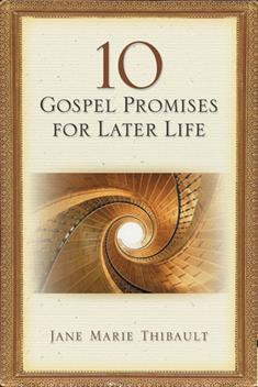 10 Gospel Promises for Later Life