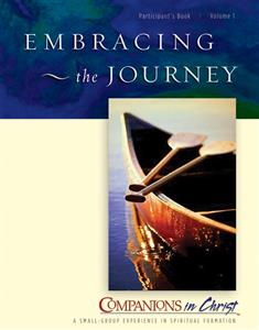 Embracing the Journey, Participant's Book, Vol. 1