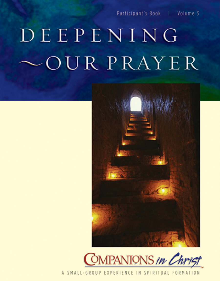 Deepening Our Prayer, Participant's Book, Vol. 3