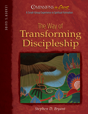 The Way of Transforming Discipleship Leader's Guide
