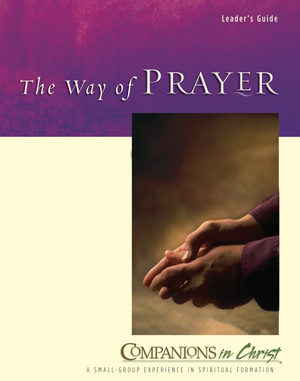 The Way of Prayer Leader's Guide