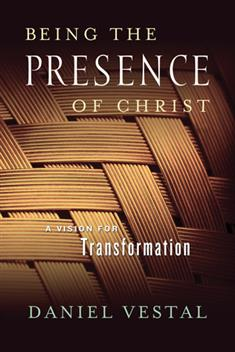 Being the Presence of Christ