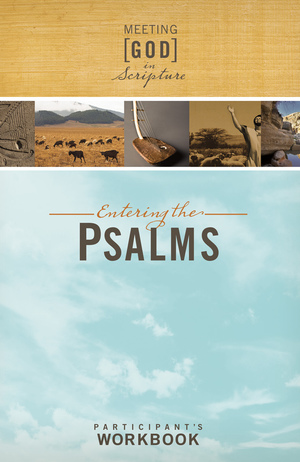 Entering the Psalms, Participant's Workbook