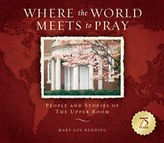 Where the World Meets to Pray