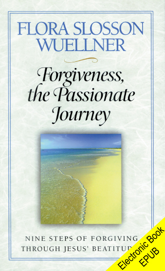 Forgiveness, the Passionate Journey