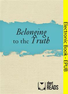 Belonging to the Truth