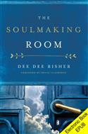 The Soulmaking Room