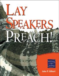 Lay Speakers Preach! Learning & Leading: