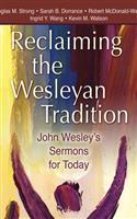 Reclaiming the Wesleyan Tradition