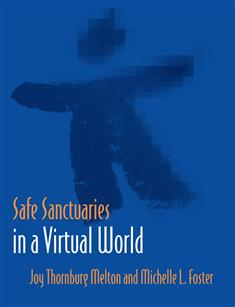 Safe Sanctuaries in a Virtual World