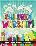 Children Worship!