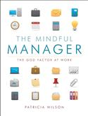 The Mindful Manager