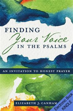 Finding Your Voice in the Psalms