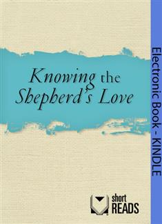 Knowing the Shepherd's Love
