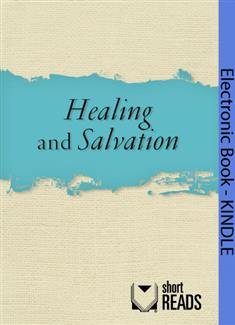 Healing and Salvation