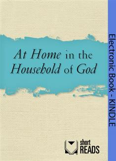 At Home in the Household of God